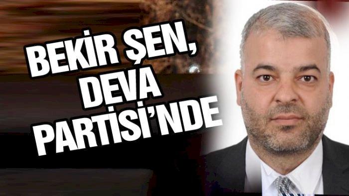 BEKİR ŞEN, DEVA PARTİSİ'NDE